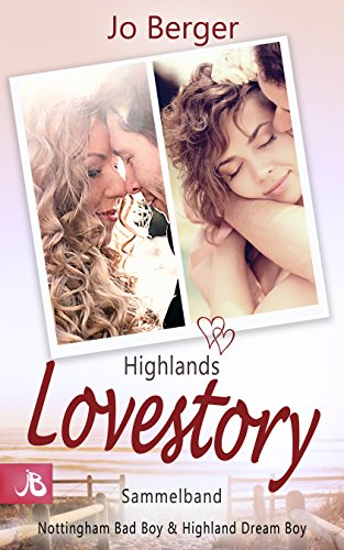Highlands Lovestory: Sammelband - Nottingham Bad Boy & Highland Dream Boy