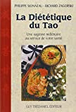 La Diététique du tao : Une sagesse millénaire au service de votre santé