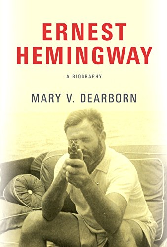 Ernest Hemingway: A Biography por Mary V. Dearborn