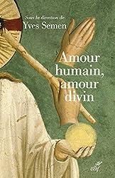 Amour humain, amour divin; Actualité de la théologie du corps