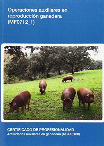Operaciones auxiliares en reproducción ganadera (MF0712_1) por Jose Maria Vacas Navarro