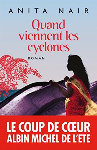 Quand viennent les cyclones (A.M. ROM.ETRAN) par Anita Nair