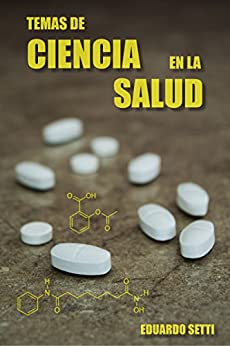 Temas de Ciencia en la Salud (Spanish Edition) by [Setti, Eduardo]