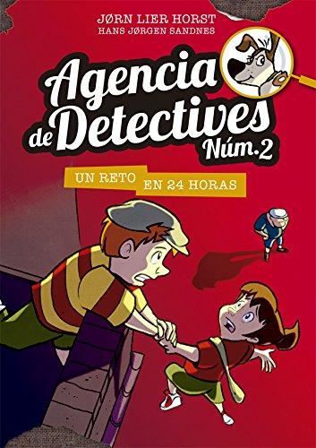 Agencia de Detectives Núm. 2 - 3. Un reto en 24 horas por Jorn Lier Horst
