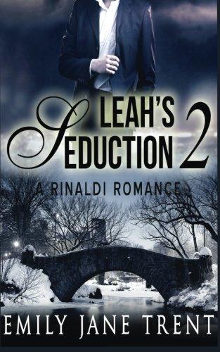 Leah's Seduction: 2: Volume 2 (Gianni and Leah)