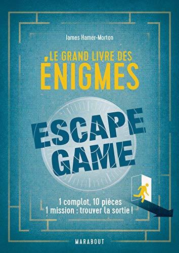 Le grand livre des énigmes Escape Game par James Hamer Morton
