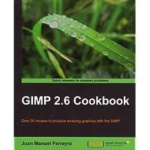 (Gimp 2.6 Cookbook) By Manuel Ferreyra, Juan (Author) Paperback on (03 , 2011)