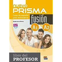 Nuevo Prisma Fusion A1 + A2: Tutor Book by Nuevo Prisma Team (2014-06-15)