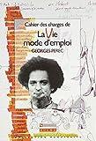 Cahier des charges de « La Vie mode d'emploi » de Georges Perec...