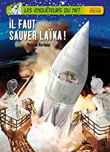 """Afficher """"Les Enquêteurs du Net n° 81 Il faut sauver Laïka !"""""""