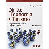 Diritto, economia & turismo. Con materiali per il docente. Con espansione online. Per gli Ist. professionali per i servizi commerciali