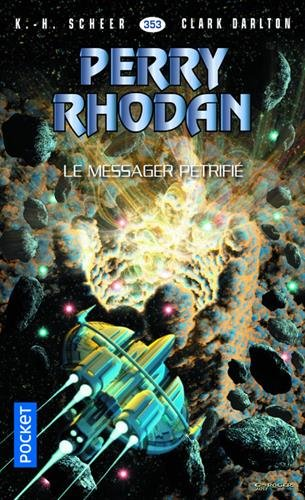 Perry Rhodan n353 - Le Messager ptrifi