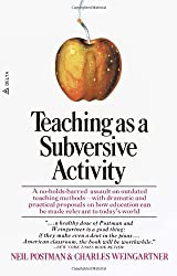 Teaching as a Subversive Activity (Delta Book)
