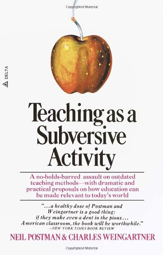Teaching as a Subversive Activity (Delta Book)