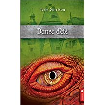Danse d'été - Cycle de la prophétie du dragon rouge T4