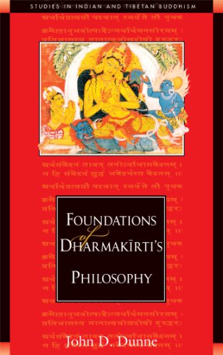 Foundations of Dharmakirti's Philosophy (Studies in Indian and Tibetan Buddhism)