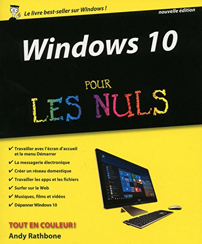 Windows 10 pour les nuls par Andy Rathbone