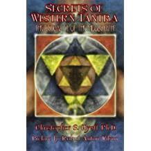 Secrets of Western Tantra: The Sexuality of the Middle Path by Christopher S. Hyatt (2010-05-10)