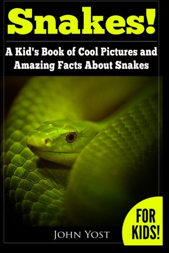 snakes-a-kids-book-of-cool-images-and-amazing-facts-about-snakes-nature-books-for-children-series-vo