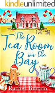 The Tearoom on the Bay: an uplifiting and heartwarming read perfect for Christmas reading
