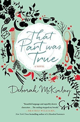 That Part Was True by McKinlay, Deborah (2015) Paperback