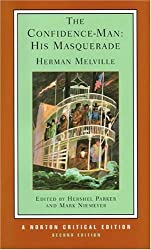 The Confidence-Man: His Masquerade (Norton Critical Editions) by Herman Melville (2005-12-19)