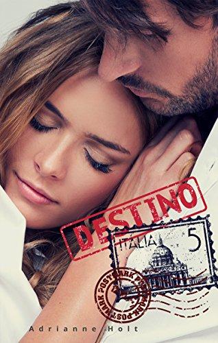 Destino Italia – Adrianne Holt (Rom)  51gmkMP65GL
