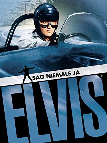 Elvis: Spinout - Sag niemals ja