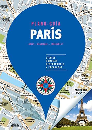 París (Plano - Guía): Visitas, compras, restaurantes y escapadas (PLANO-GUÍAS)