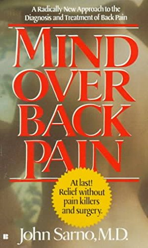 [(Mind over Back Pain)] [By (author) John Sarno] published on (May, 1990)