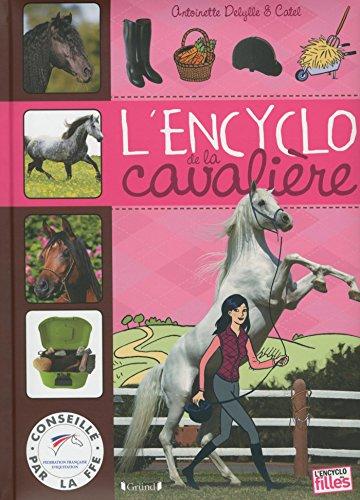 L'Encyclo de la cavalière por Antoinette DELYLLE