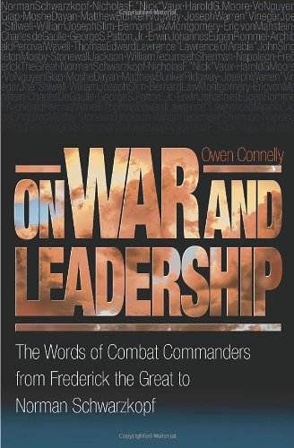 Price comparison product image On War and Leadership: The Words of Combat Commanders from Frederick the Great to Norman Schwarzkopf