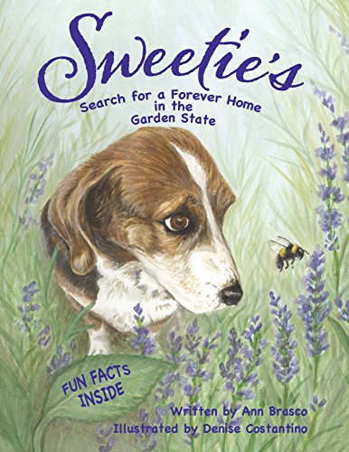 Sweetie's Search for a Forever Home in the Garden State (English Edition)