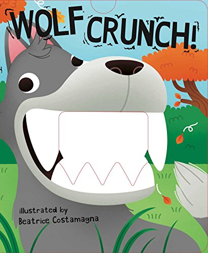 Wolf Crunch! (Crunchy Board Books) (Crunch Board)