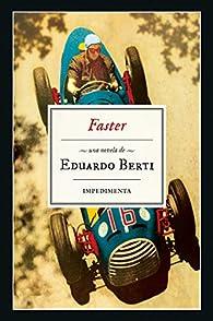 Faster: Más rápido par Eduardo Berti