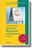 Spiele für Workshops und Seminare (Haufe TaschenGuide) - Susanne Beermann, Monika Schubach