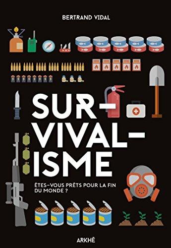 Survivalisme par Bertrand Vidal