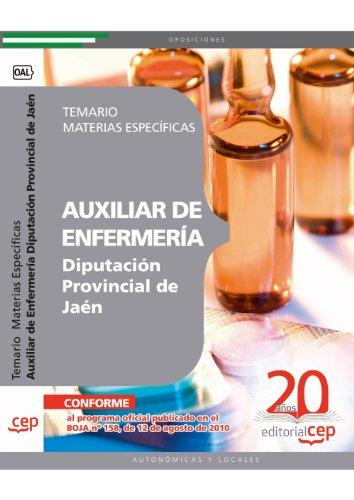 Auxiliar de Enfermería Diputación Provincial de Jaén. Temario Materias Específicas (Colección 1373) por VV.AA.