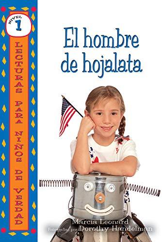 El hombre de hojalata (The Tin Can Man) (Lecturas para niños de verdad - Nivel 1 (Real Kids Readers - Level 1)) (Spanish Edition)