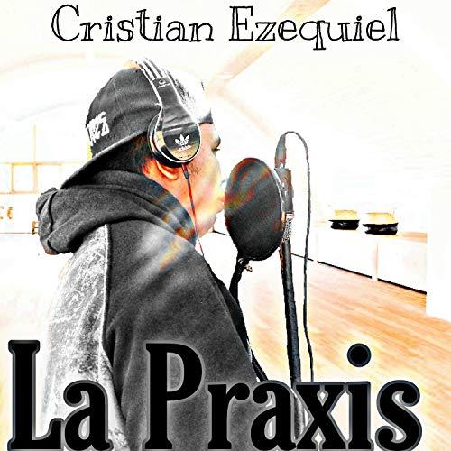 La Praxis 2 (No apta para religiosos) [Explicit]