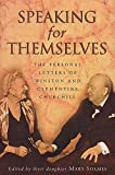 Speaking For Themselves: The Private Letters Of Sir Winston And Lady Churchill: The Personal Letters of Winston and Clementine Churchill - Mary Soames