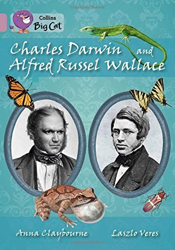 Collins Big Cat - Charles Darwin and Alfred Russel Wallace: Band 18/Pearl by Various (2014-06-23)