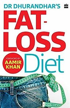 Dr Dhurandhar's Fat-loss Diet by [Dhurandhar, Nikhil]