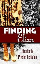 Finding Eliza (English Edition)