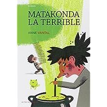 Matakonda la terrible