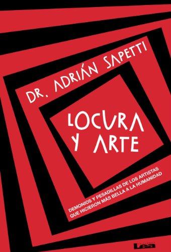 Descargar Libro Locura y arte de Adrián Dr. Sapetti