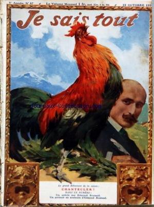 JE SAIS TOUT [No 57] du 15/10/1909 - LES EXPLORATEURS COOK ET PEARY - MAX RIVIERE - E. TROUESSART - MME VALENTINE DE SAINT-POINT - MME CAMILLE DU GAST - EDMOND ROSTAND PAR PAUL VILLERS - P. GINISTY - CHARLES TORQUET - MAURICE GUILLEMOT - CAMILLE FLAMMARION - L. D'HAUCOUR - HESKETH DAUBENY - LES COWBOYS DU CIEL - LA GUERRE DU FEU PAR ROSNY - LES IMAGES DU HASARD PAR H. DEVERNOIS