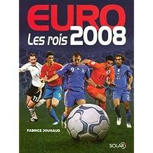 Euro 2008 : Les rois