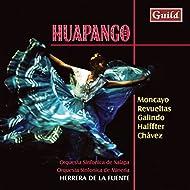 Moncayo: Huapango - Revueltas: Ocho X Radio & Sensamaya - Galindo: Sones de Mariachi - Halffter: Don Lindo de Aleria - Chávez: Sinfonia India
