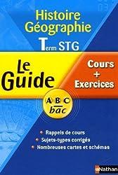Histoire Géographie Tle STG : Cours + Exercices by Gérard Clément (2005-07-15)